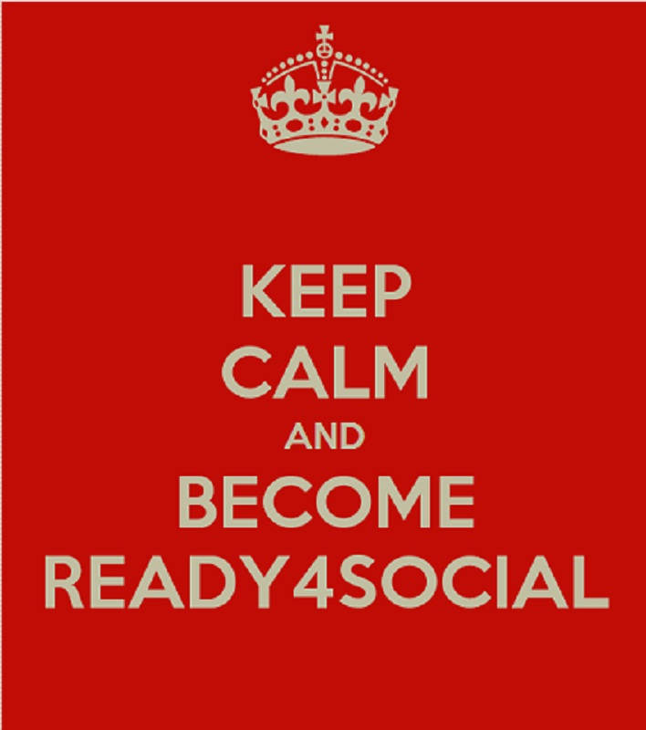 Keep calm and become Ready4Social
